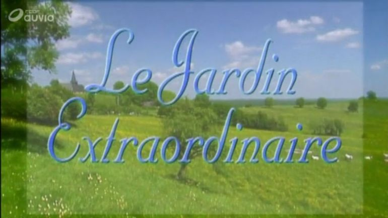Le jardin extraordinaire accueil rtbf tv for Jardin extraordinaire